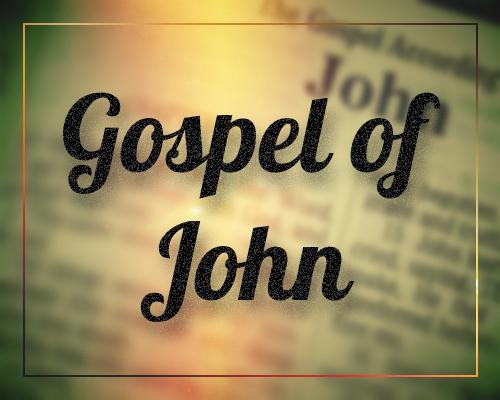 John's Gospel Message # 23